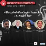 Debate com o Setor Elétrico – O mercado de Iluminação